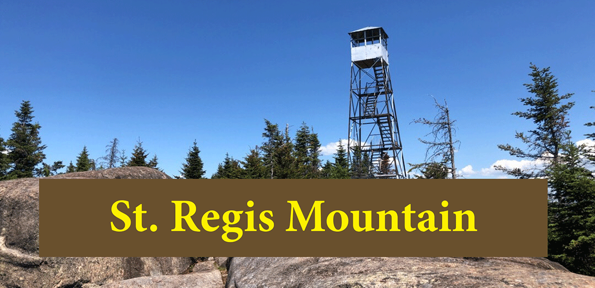 hike up St. Regis Mountain